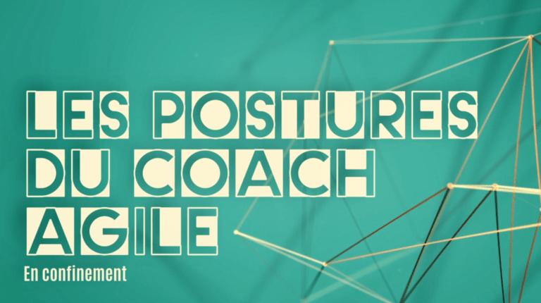 Les postures du coach agile en confinement